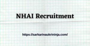 Read more about the article NHAI Recruitment 2021- Fill Online Application Form For Deputy Manager Vacancies
