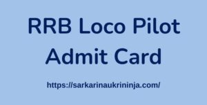 Read more about the article Download RRB Loco Pilot Admit Card 2021 – Check Assistant Loco Pilot (ALP) & Technician Exam Date