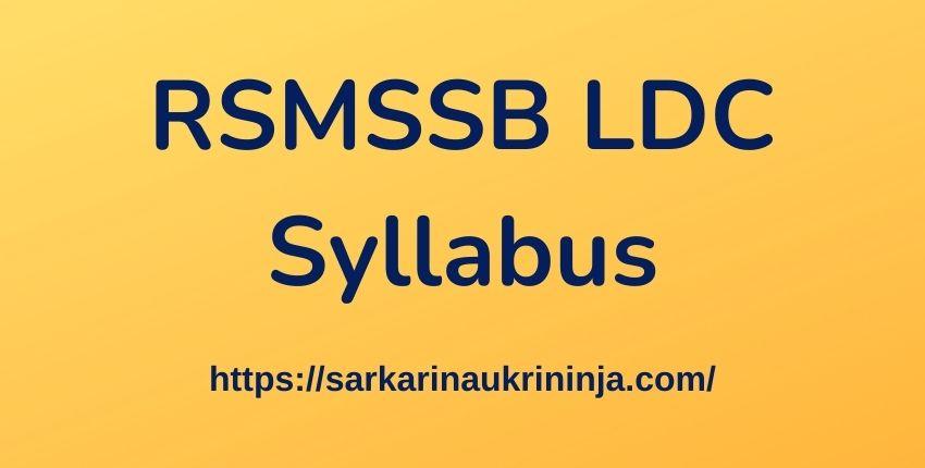 You are currently viewing Download RSMSSB LDC Syllabus 2021 –  Check लिपिक/ कनिष्ठ सहायक & Clerk (Gr.-I & II) Exam Syllabus