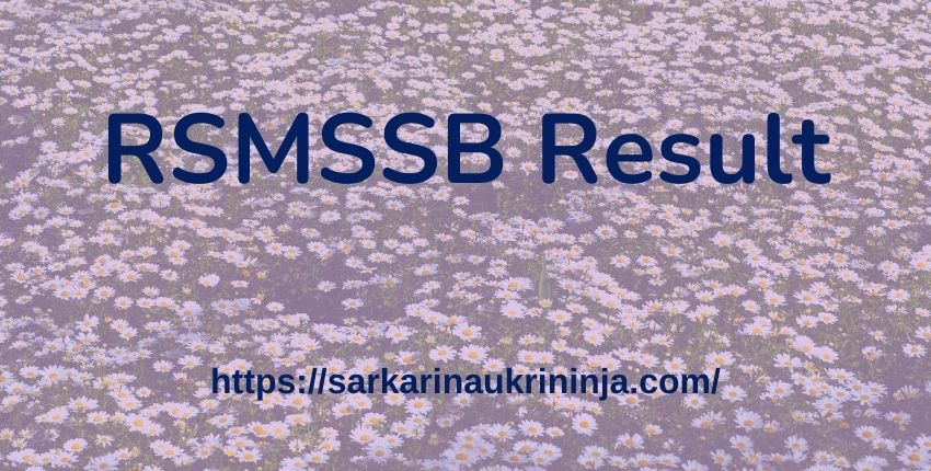 You are currently viewing RSMSSB LDC Result 2021 – Rajasthan LDC Clerk Gr II Exam Result Date