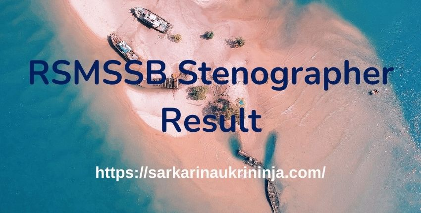 You are currently viewing RSMSSB Stenographer Result 2021 | Download Rajasthan Steno Cut Off Marks @ rsmssb.rajasthan.gov.in