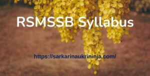 Read more about the article RSMSSB Syllabus 2021 : Download Rajasthan SMSSB Pharmacist Exam Pattern
