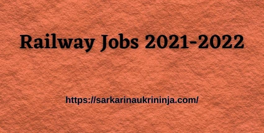 Read more about the article Railway Jobs 2021-2022 Apply Online For Ongoing & Upcoming Railway Recruitment