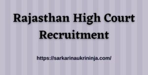 Read more about the article Rajasthan High Court Recruitment 2021 | Online Apply For HC Raj Peon (Class IV) Vacancies