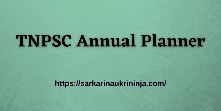 You are currently viewing Download TNPSC Annual Planner 2021 – Check All Upcoming Tamil Nadu PSC Exams 2021