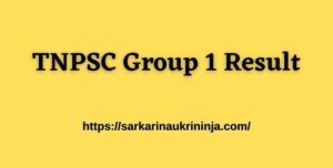 Read more about the article Download TNPSC Group 1 Result 2021 tnpsc.gov.in CCSE Gr I Exam Result, Cut Off Marks