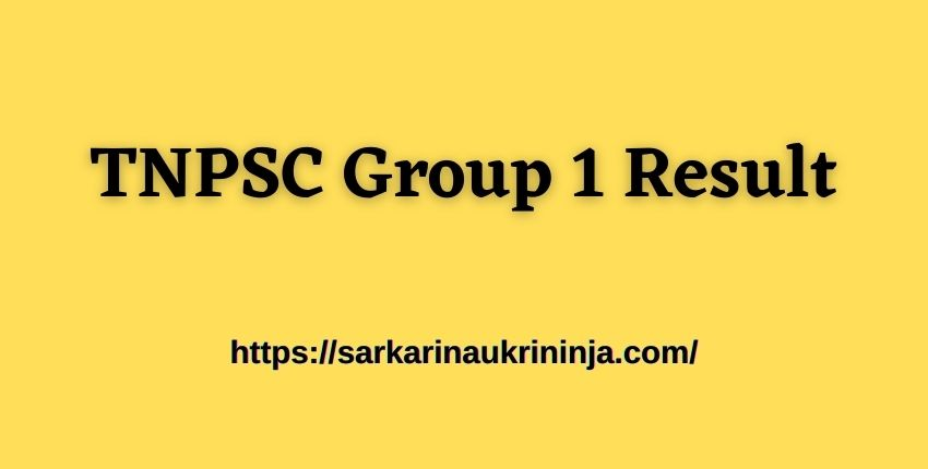 You are currently viewing Download TNPSC Group 1 Result 2021 tnpsc.gov.in CCSE Gr I Exam Result, Cut Off Marks