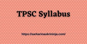 Read more about the article TPSC Syllabus 2021 – Check Out LD Assistant Typist Exam Pattern & Syllabus PDF