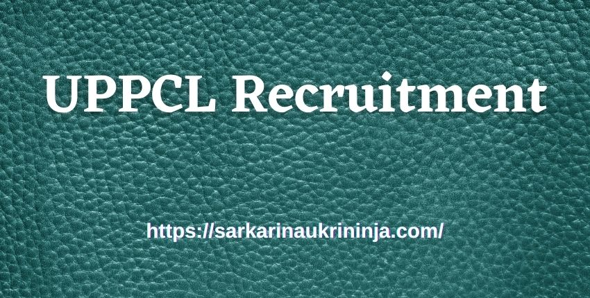 You are currently viewing UPPCL Recruitment 2021: Apply Online For Uttar Pradesh PCL various Junior Engineer Jobs