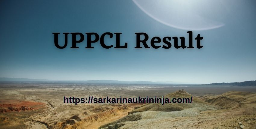 You are currently viewing UPPCL Result 2021: Check Uttar Pradesh PCL Junior Engineer Exam Result & Merit List Here