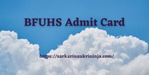 Read more about the article BFUHS Admit Card 2021 | Collect BFUHS Staff Nurse Examination Call Letter