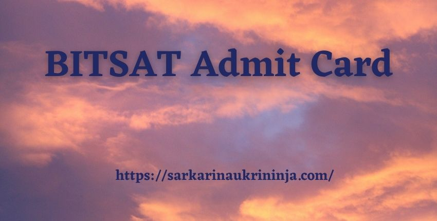You are currently viewing BITSAT Admit Card 2021 – Download BITS Pilani Engineering Aptitude Test Hall Ticket Here