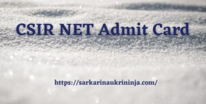 Read more about the article CSIR NET Admit Card 2021 – Download csirhrdg.res.in UGC NET Hall Tickets