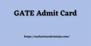 Read more about the article GATE Admit Card 2022 – IIT Delhi GATE 2021 Hall Ticket Available Soon