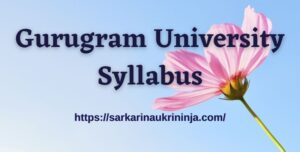 Read more about the article Gurugram University Syllabus 2021: Download Important Topics For Non Teaching Vacancy Exam