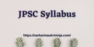 Read more about the article JPSC Syllabus 2021 : Download Jharkhand PSC various Assistant Engineer Exam Syllabus & Pattern Pdf