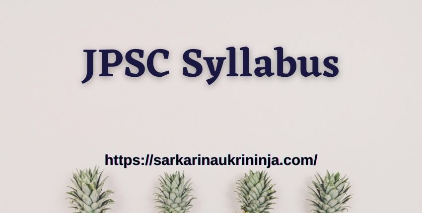 You are currently viewing JPSC Syllabus 2021 : Download Jharkhand PSC various Assistant Engineer Exam Syllabus & Pattern Pdf