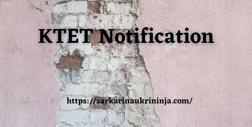 You are currently viewing KTET Notification 2021: Check Age Limit, Eligibility Criteria & Exam Dates From Here