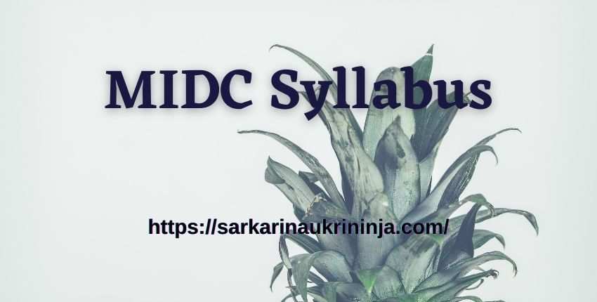 You are currently viewing MIDC Syllabus 2021 | Download Exam Syllabus for Helper, Junior Engineer & Others Posts Examination