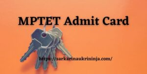 Read more about the article MPTET Admit Card 2021 Download For High School Teacher Eligibility Test @ peb.mp.gov.in