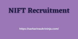 Read more about the article NIFT Recruitment 2021: Apply Online For NIFT Junior Engineer & Other Posts Vacancies