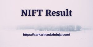 Read more about the article NIFT Result 2021 For Assistant Professor Posts | Check Answer Key & Cut Off Marks Here
