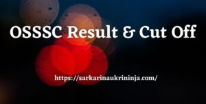 Read more about the article OSSSC Result 2021   Download Pharmacist & Radiographer Cut off Marks & Merit List