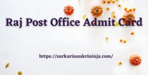 Read more about the article Raj Post Office Admit Card 2021 – Download Rajasthan Postal Circle Call Letter at indiapost.gov.in