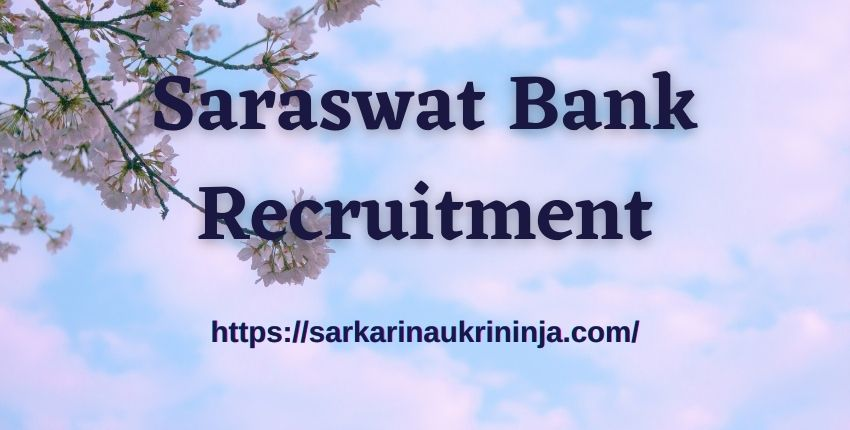 You are currently viewing Saraswat Bank Recruitment 2021 – Check Eligibility Criteria & Apply Online For Junior Officer Grade B Jobs