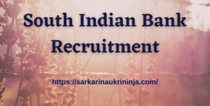 Read more about the article South Indian Bank Recruitment 2021: Apply Online SIB PO & Clerk Vacancies Before Last Date