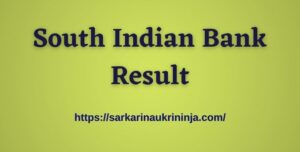 Read more about the article South Indian Bank Result 2021: Check SIB PO & Clerk Exam Result @ southindianbank.com