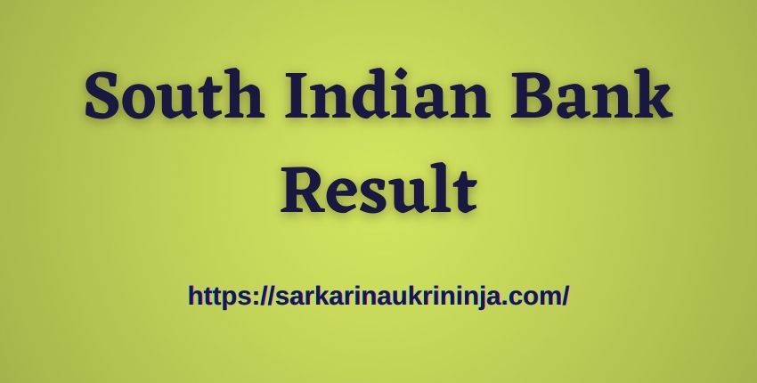 You are currently viewing South Indian Bank Result 2021: Check SIB PO & Clerk Exam Result @ southindianbank.com