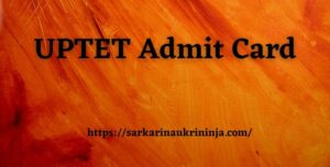 Read more about the article UPTET Admit Card 2021: Download upbasiceduboard.gov.in TET Hall Ticket Here