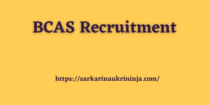 You are currently viewing BCAS Recruitment 2021   Fill Application Form For Aviation Security Officer & Other Posts