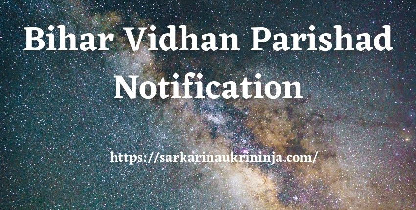 You are currently viewing Bihar Vidhan Parishad Recruitment 2021   Various Office Attendant & Letter Distributor Jobs, Apply Now