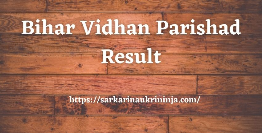 Read more about the article Bihar Vidhan Parishad Result 2021 – Check Stenographer & Reporter Cut Off List