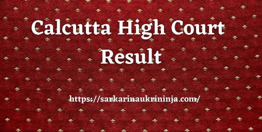 You are currently viewing Calcutta High Court Result 2022 | Check Data Entry Operator & Other Vacancy Cut Off Marks & Merit List