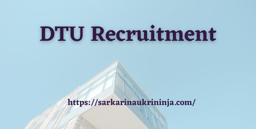 Read more about the article DTU Recruitment 2021 | Online Application Form For Assistant Professor @dtu.ac.in