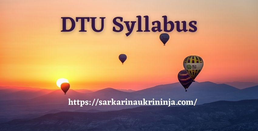 Read more about the article DTU Syllabus 2021 | Download Exam Syllabus & Pattern Pdf For Assistant Professor Posts