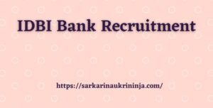 Read more about the article IDBI Bank Recruitment 2022: Apply Online For IDBI Assistant Manager Vacancy