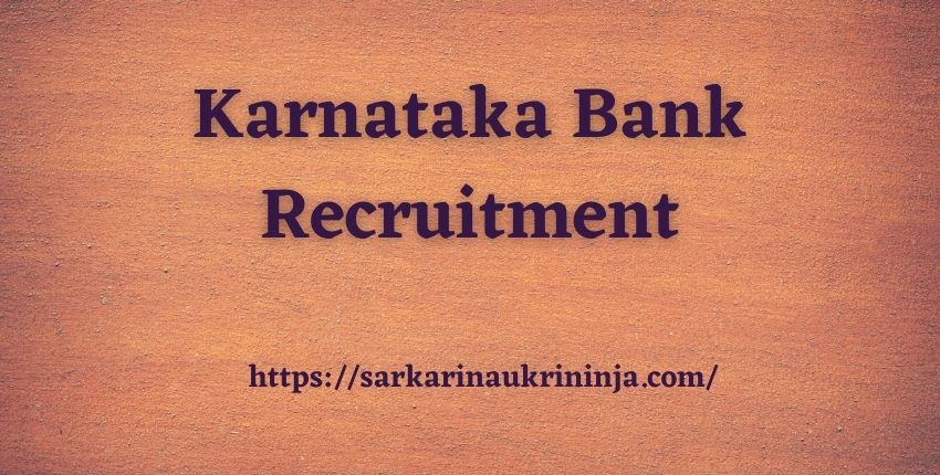 You are currently viewing Karnataka Bank Recruitment 2021 | Apply Online For Clerk Vacancies Before Last Date