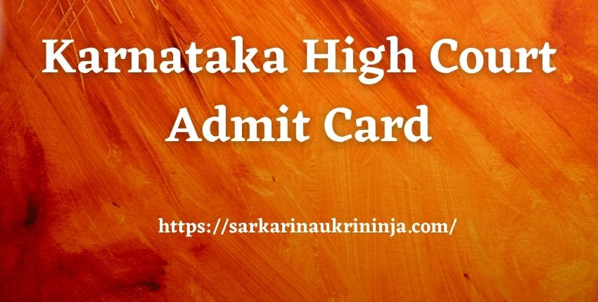 You are currently viewing Karnataka High Court Admit Card 2021 | Get Your Call Letter For District Judge Examination From Here