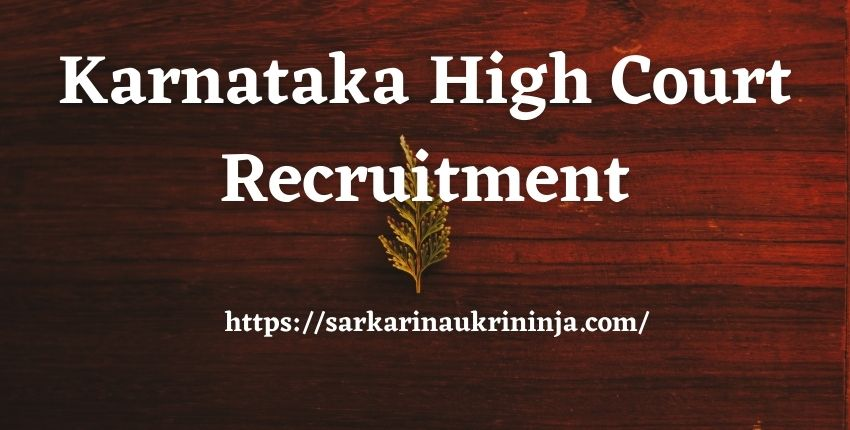 You are currently viewing Karnataka High Court Recruitment 2021, Apply For various District Judge Posts, Karnataka HC Jobs