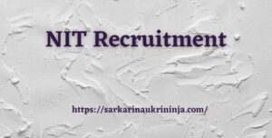 Read more about the article NIT Recruitment 2021   Registrations For NIT Warangal 129 Non Teaching Jobs