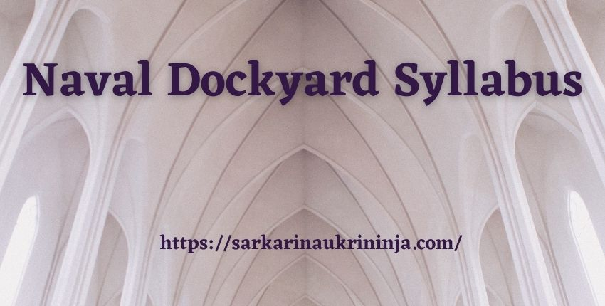 You are currently viewing Naval Dockyard Syllabus 2021: Download Naval Dockyard Vishakhapatnam Apprentice Exam Pattern & Model Papers Pdf
