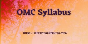 Read more about the article OMC Syllabus 2021 | Download Exam Syllabus & Exam Pattern For Executive posts