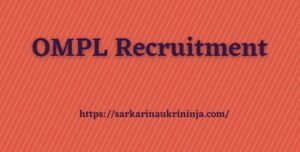 Read more about the article OMPL Recruitment 2022: Apply Online For various Apprentice Jobs Vacancies