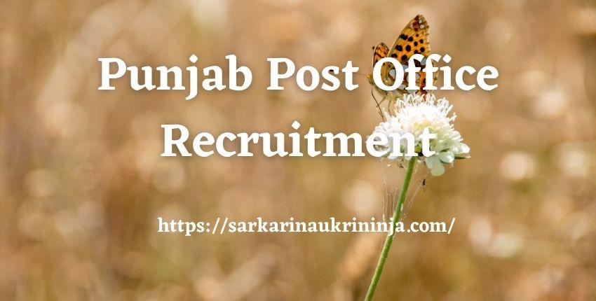 You are currently viewing Punjab Post Office Recruitment 2021, Various GDS Posts, Punjab Postal Circle Jobs