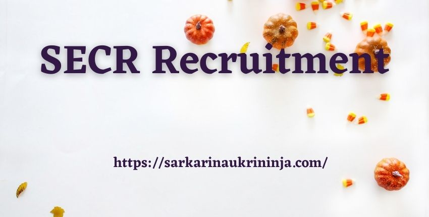 Read more about the article SECR Recruitment 2021 : Apply Online For 432 Apprentice Vacancy @ secr.indianrailways.gov.in