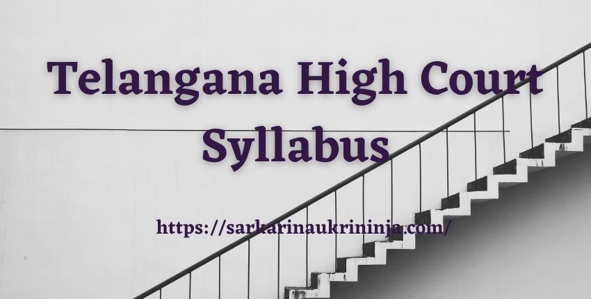 Read more about the article Telangana High Court Syllabus 2021 | Download now Syllabus For the post Of Copyist Posts